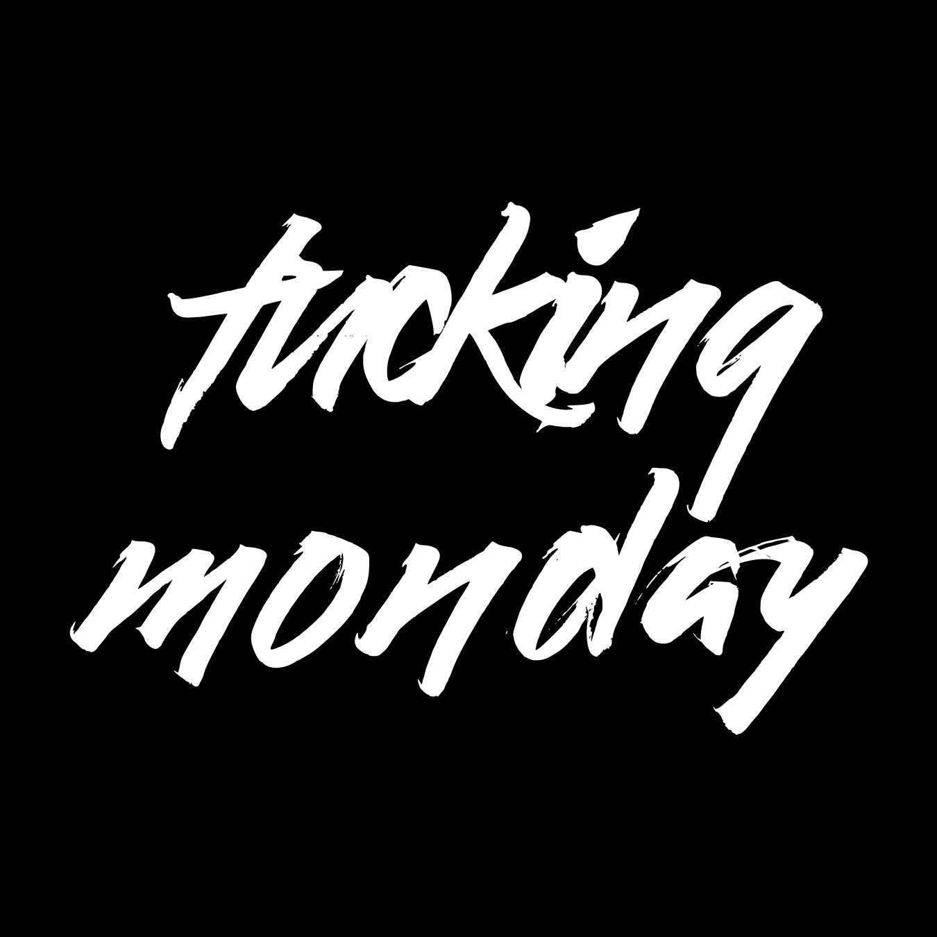 FuckingMonday.com